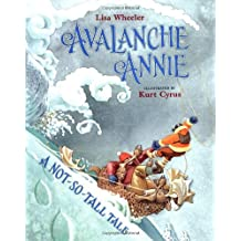 Avalanche Annie: A Not-So-Tall Tale