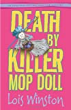 Death by Killer Mop Doll, Lois Winston, 0738725854