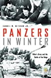Panzers in Winter: Hitler's Army and the Battle of the Bulge (Praeger Security International)