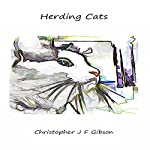 Herding Cats | Christopher J.F. Gibson