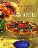 Flavors of Bon Appetit 1994, Conde Nast Staff and Gourmet Magazine Editors, 0517167271
