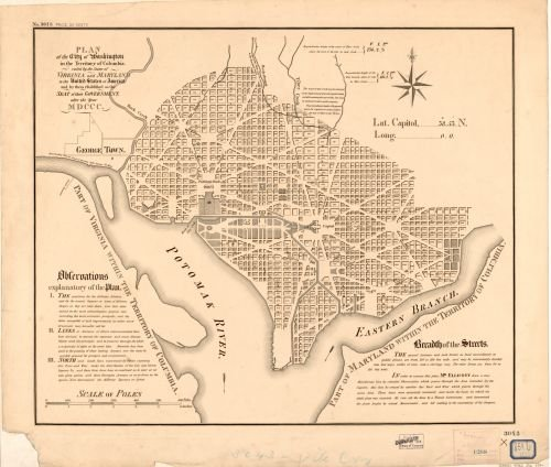 1792 | 1910 Map Plan of the city of Washington in the territory of Columbia : ceded by the states of Virginia and Maryland to the United States of America, and by them established as the seat of their