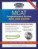 MCAT Comprehensive Review 2005-2006, Kaplan Publishing Staff, 0743266153