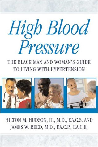 Download High Blood Pressure: The Black Man and Woman's Guide to Living with Hypertension ebook