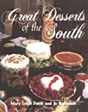 Great Desserts of the South, Mary L. Furrh and Jo Barksdale, 0882896822