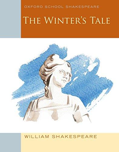 The Winter's Tale: Oxford School Shakespeare (Oxford School Shakespeare Series)