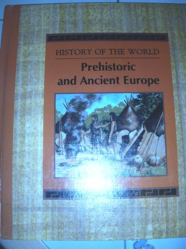 Prehistoric and Ancient Europe