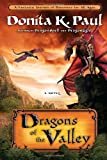 Dragons of the Valley, Donita K. Paul, 1400073405