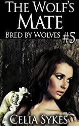 The Wolf's Mate (Bred by Wolves Book 5)