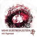 Mehr Selbstbewusstsein mit Hypnose: Du kannst alles erreichen! Hörbuch von Chris Mulzer Gesprochen von: Chris Mulzer