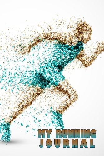 My Running Journal: Bubble Man Running, 6 x 9, 52 Week Running Log