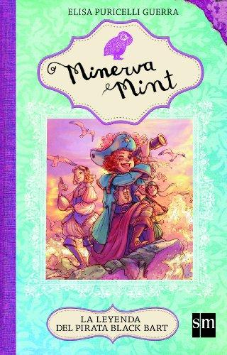 La leyenda del pirata de Black Bart (eBook-ePub) (Minerva Mint nº 3) (Spanish Edition)