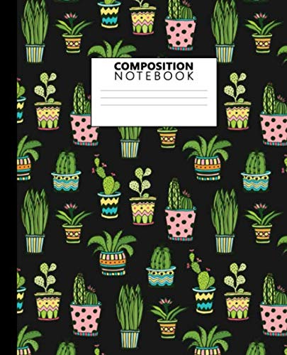 Composition Notebook: Pretty Tropical Cartoon Potted Cactus Blank Wide Ruled Notebook for Students, Kids and Teens | Cute Succulents Wide Lined Journal for School and College for Writing & Notes.