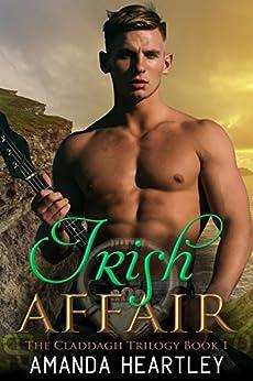 Irish Affair (The Claddagh Trilogy Book 1) by [Heartley, Amanda]