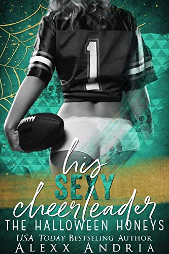 His Sexy Cheerleader (The Halloween Honeys) -