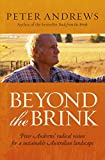 Beyond the Brink: Peter Andrews' radical vision for a sustainable Australian landscape