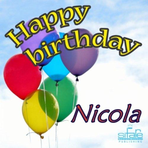 Happy Birthday To Walkonby Jan 30: Happy Birthday To You (Birthday Nicola) By Michael