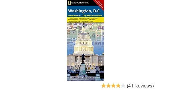 Washington D C National Geographic Destination City Map National