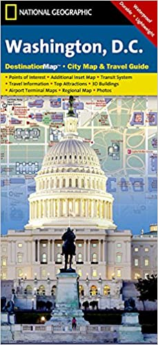 Washington D.C: National Geographic Destination Map 1:28500 ...