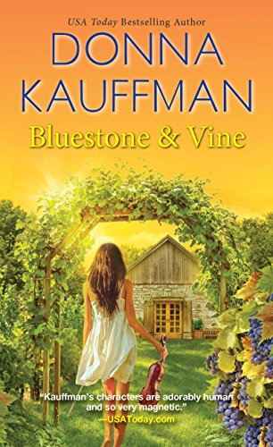 Bluestone & Vine (Blue Hollow Falls) by [Kauffman, Donna]