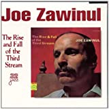 Rise & Fall of Third Stream by Zawinul, Joe (1999-06-08)