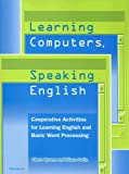 Learning Computers, Speaking English, Stephen Curtis Quann and Diana Satin, 0472032895