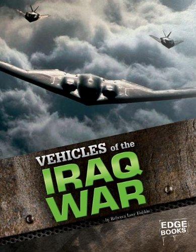 Vehicles of the Iraq War (War Vehicles)