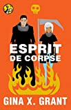 Esprit de Corpse (The Reluctant Reaper Series Book 3)