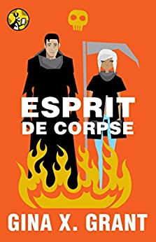 Esprit de Corpse (The Reluctant Reaper Series Book 3) by [Grant, Gina X.]