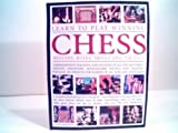 img - for Learn to Play Winning Chess History, Rules, Skills and Tactic book / textbook / text book