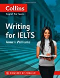 Writing for IELTS, Anneli Williams, 0007423241