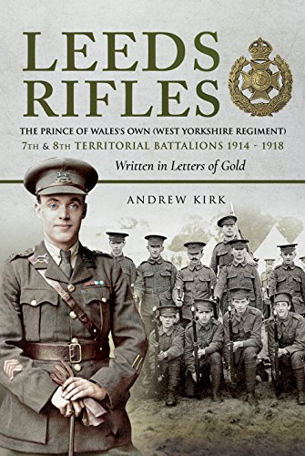 German Assault Rifle (Leeds Rifles: The Prince of Wales's Own (West Yorkshire Regiment ) 7th and 8th Territorial Battalions 1914–1918: Written in Letters of Gold)