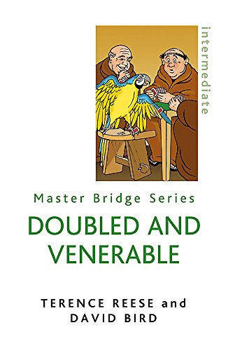 - Doubled And Venerable (Master Bridge Series)