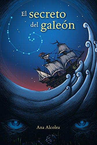 El secreto del galeón (Literatura Juvenil (A Partir De 12 Años) - Narrativa