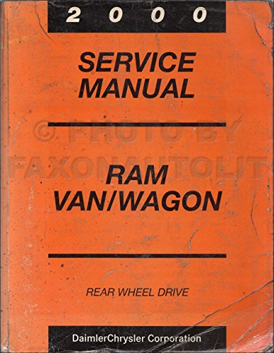 2000 Dodge Ram Van & Wagon Repair Shop Manual Original B1500-B3500 (Ram Wagon Manual Owners Van)