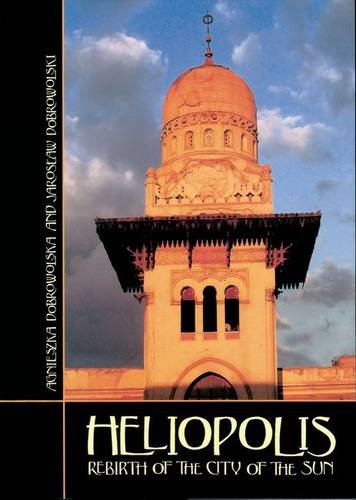 Heliopolis: Rebirth of the City of the Sun