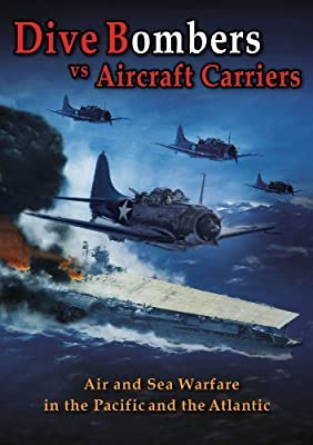 Dive Bombers vs Aircraft Carriers by German Forces