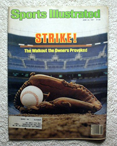 (STRIKE! The Walkout the Owners Provoked - Baseball - Sports Illustrated - June 22, 1981 - MLB - SI)