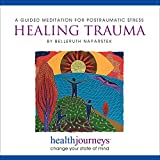 Healing Trauma: A Guided Meditation for Posttraumatic Stress (PTSD)- Research Proven Guided Imagery to Reduce Symptoms in Trauma Survivors, First Responders, and Caregivers: more info