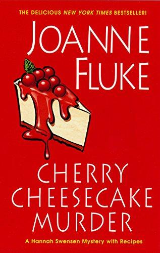 Cherry Cheesecake Murder (Hannah Swensen series Book 8)