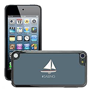 Super Stellar Slim PC Hard Case Cover Skin Armor Shell Protection // M00049443 sailing boating vector art clean // Apple iPod Touch 5 5G 5th