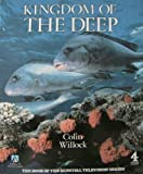 The Kingdom of the Deep, Willock, Colin, 1852831006