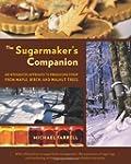 The Sugarmaker's Companion: An Integr...
