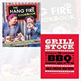 The Hang Fire Cookbook and Grillstock 2 Books Bundle Collection - Recipes and Adventures in American BBQ, The BBQ Book