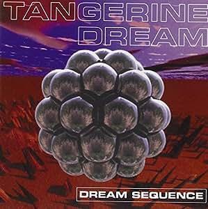 Tangerine Dream Dream Sequence Best Of Amazon Com Music