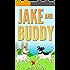 Jake and Buddy
