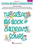 The Great Big Book Of Children's Songs: 2nd Edition. Sheet Music for Piano, Keyboard