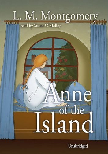 Anne of the Island (Avonlea Series Number 4)