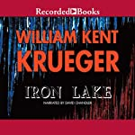 Iron Lake: Cork O'Connor, Book 1 | William Kent Krueger