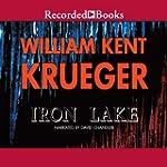 Iron Lake: Cork O'Connor, Book 1